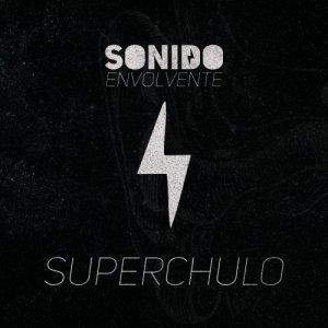 album Superchulo EP - Sonido Envolvente