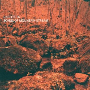 album Songs of Mountain Stream - Carlot-ta