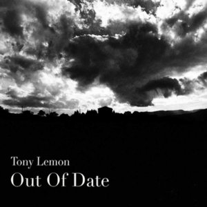 album Out Of Date - Tony Lemon - Out Of Date