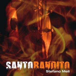 album Santo Bandito - stefano meli