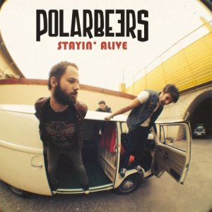 album Stayin' Alive - Polarbeers