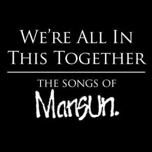 album We're in all this together - The Songs of Mansun - Lelio Padovani