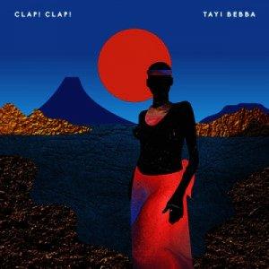 album Tayi Bebba - Clap! Clap!