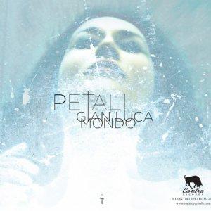 album Petali - Gianluca Mondo