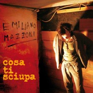 album Cosa ti sciupa - Emiliano Mazzoni