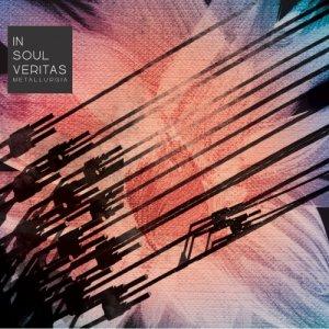album Metallurgia - In Soul Veritas