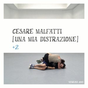 album [Una mia distrazione] + 2 - Cesare Malfatti