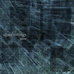 album Glass - Agate Rollings