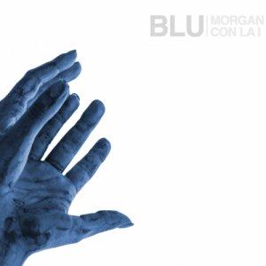 album Blu - Morgan con la i
