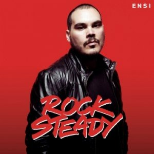album Rock Steady - Ensi