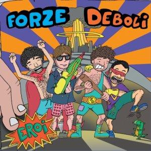 album Eroi - Forze Deboli