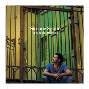 album la luce del mattino - Simone Spirito