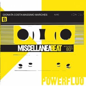 album POWERFLUO acoustic 80s - Miscellanea Beat