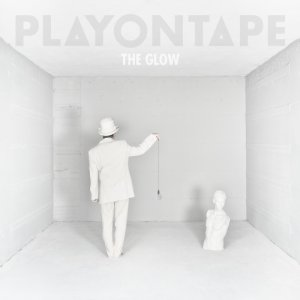album The Glow - playontape