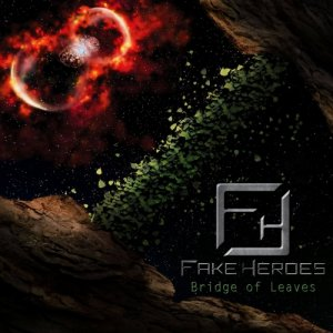 album Bridge Of Leaves - Fake Heroes
