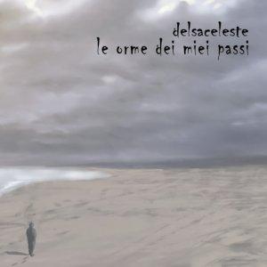 album Le orme dei miei passi - delsaceleste