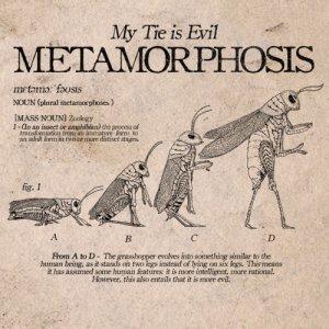 album METAMORPHOSIS - My Tie Is Evil