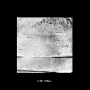 album s_t - Silent Carnival