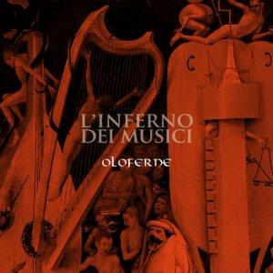 album L'inferno dei Musici - Oloferne