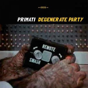 album Degenerate Party - Primati