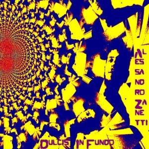album Dulcis In Fundo - Alessandro Zanetti