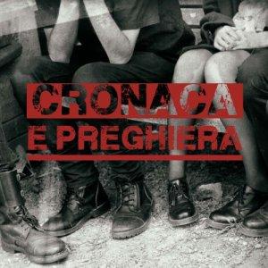 album Cronaca e Preghiera - Cronaca e Preghiera