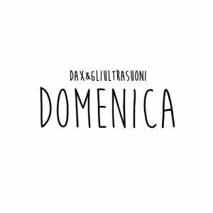 album Domenica - dax&gliultrasuoni