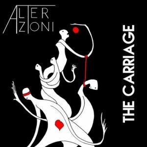 album Alterazioni - The Carriage