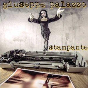 album Stampante - single - Giuseppe Palazzo