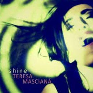 album Shine - teresa mascianà