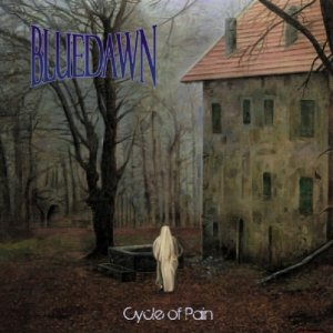 album Cycle Of Pain - Blue Dawn