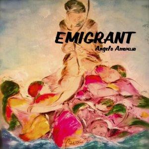album EMIGRANT - angelo amoruso band
