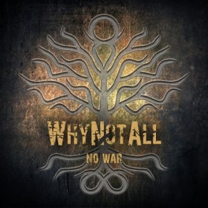 album No War EP - Why Not All