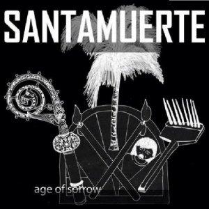 album Age Of Sorrow - SantaMuerte