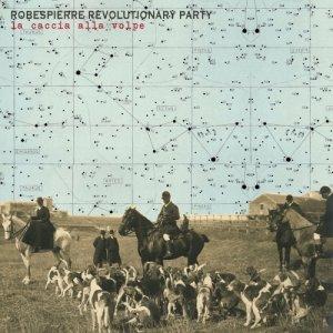 album La caccia alla volpe - Robespierre Revolutionary Party