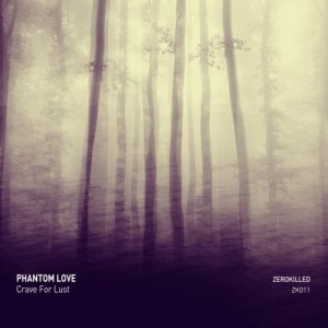 album Crave for lust - Phantom Love