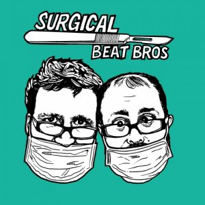 album surgical beat bros - surgical beat bros