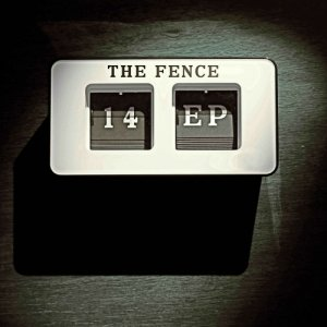 album 14 - The Fence Ep - The Fence