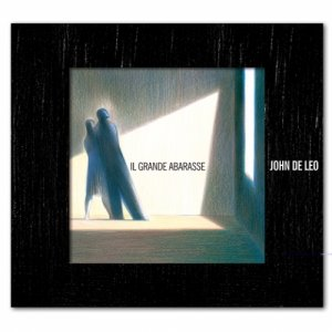 album Il grande abarasse - John De Leo
