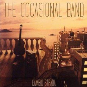album Cambio Strada - TheOccasionalBand