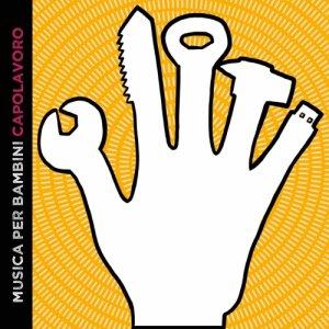 album Capolavoro! - Musica Per Bambini
