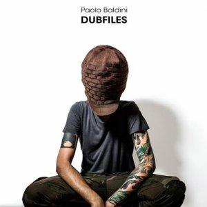 album Paolo Baldini DubFiles - Paolo Baldini DubFiles
