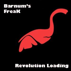 album Revolution loading... - Barnum's Freak