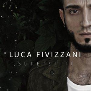 album Superstiti - Luca Fivizzani