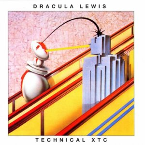 album Technical xtc - Dracula Lewis