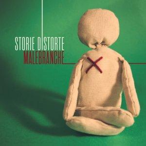 album Storie distorte - Malebranche