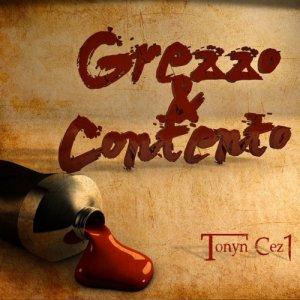 album 2 Tracce tratte da Grezzo & Contento (freedownload su campaniastyle.it) - Tonyn Cez1
