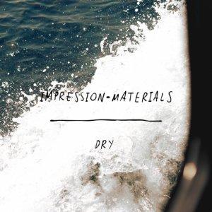album Dry EP - Impression Materials