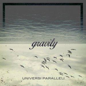 album Gravity - Universi Paralleli