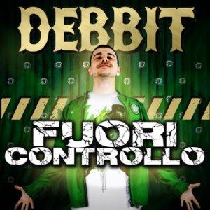 album Fuori controllo - Debbit